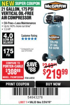 Harbor Freight Coupon MCGRAW 175 PSI, 21 GALLON VERTICAL OIL-FREE AIR COMPRESSOR Lot No. 64858 Expired: 2/24/19 - $219.99