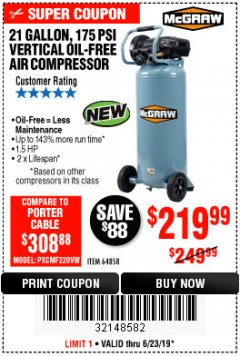 Harbor Freight Coupon MCGRAW 175 PSI, 21 GALLON VERTICAL OIL-FREE AIR COMPRESSOR Lot No. 64858 Expired: 6/23/19 - $219.99