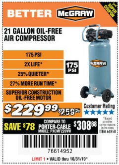 Harbor Freight Coupon MCGRAW 175 PSI, 21 GALLON VERTICAL OIL-FREE AIR COMPRESSOR Lot No. 64858 Expired: 10/31/19 - $229.99