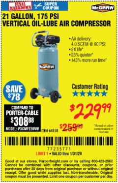 Harbor Freight Coupon MCGRAW 175 PSI, 21 GALLON VERTICAL OIL-FREE AIR COMPRESSOR Lot No. 64858 Expired: 1/31/20 - $229.99