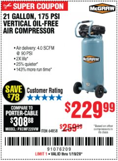 Harbor Freight Coupon MCGRAW 175 PSI, 21 GALLON VERTICAL OIL-FREE AIR COMPRESSOR Lot No. 64858 Expired: 1/19/20 - $229.99