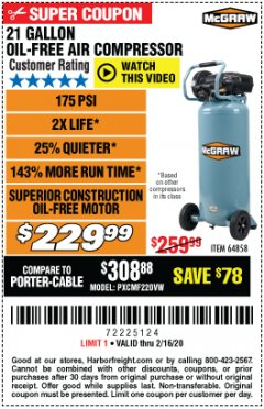 Harbor Freight Coupon MCGRAW 175 PSI, 21 GALLON VERTICAL OIL-FREE AIR COMPRESSOR Lot No. 64858 Expired: 2/16/20 - $229.99
