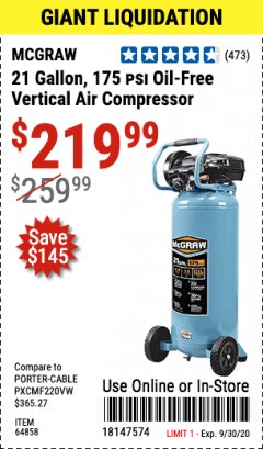 Harbor Freight Coupon MCGRAW 175 PSI, 21 GALLON VERTICAL OIL-FREE AIR COMPRESSOR Lot No. 64858 Expired: 9/30/20 - $219.99
