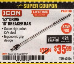 "Harbor Freight Coupon ICON 1/2"" DRIVE 18"" BREAKER BAR Lot No. 63856 Expired: 3/31/19 - $35.99"