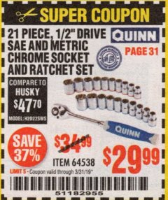 "Harbor Freight Coupon QUINN 21 PIECE, 1/2"" DRIVE SAE AND METRIC CHROME SOCKET AND RATCHET SET Lot No. 64538 Expired: 3/31/19 - $29.99"