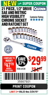 "Harbor Freight Coupon QUINN 21 PIECE, 1/2"" DRIVE SAE AND METRIC CHROME SOCKET AND RATCHET SET Lot No. 64538 Expired: 3/24/19 - $29.99"