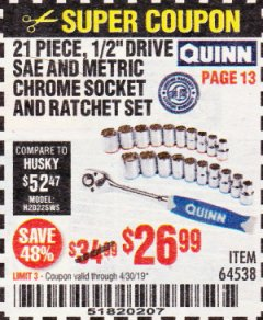 "Harbor Freight Coupon QUINN 21 PIECE, 1/2"" DRIVE SAE AND METRIC CHROME SOCKET AND RATCHET SET Lot No. 64538 Valid Thru: 4/30/19 - $26.99"