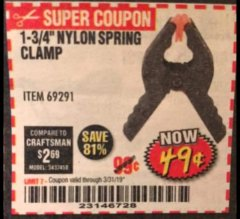 "Harbor Freight Coupon 1-3/4"" NYLON SPRING CLAMP Lot No. 69291 Expired: 3/31/19 - $0.49"