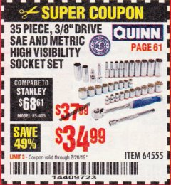 "Harbor Freight Coupon QUINN 35 PIECE, 3/8"" DRIVE SAE AND METRIC HIGH VISIBILITY SOCKET SET Lot No. 64555 Expired: 2/28/19 - $34.99"