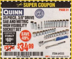 "Harbor Freight Coupon QUINN 35 PIECE, 3/8"" DRIVE SAE AND METRIC HIGH VISIBILITY SOCKET SET Lot No. 64555 Expired: 3/31/19 - $34.99"