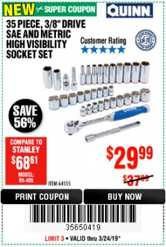 "Harbor Freight Coupon QUINN 35 PIECE, 3/8"" DRIVE SAE AND METRIC HIGH VISIBILITY SOCKET SET Lot No. 64555 Expired: 3/24/19 - $29.99"