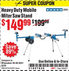 Harbor Freight Coupon HERCULES HEAVY DUTY MOBILE MITER SAW STAND Lot No. 64751/56165 Expired: 3/23/21 - $149.99