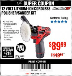 Harbor Freight Coupon EARTHQUAKE XT 12 VOLT LITHIUM CORDLESS POLISHER/SANDER KIT Lot No. 64479/56659 Expired: 11/17/19 - $89.99