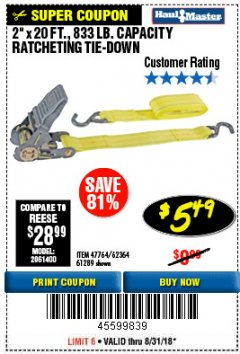"Harbor Freight Coupon 2"" x 20 FT. RATCHETING TIE DOWN Lot No. 61289/47764/62364 Expired: 8/31/18 - $5.49"
