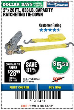 "Harbor Freight Coupon 2"" x 20 FT. RATCHETING TIE DOWN Lot No. 61289/47764/62364 Expired: 8/5/18 - $5.5"