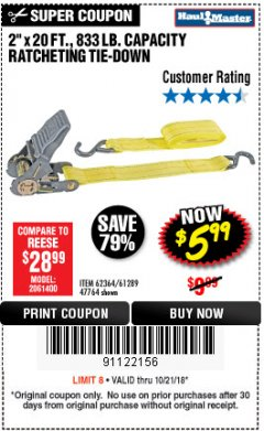 "Harbor Freight Coupon 2"" x 20 FT. RATCHETING TIE DOWN Lot No. 61289/47764/62364 Expired: 10/21/18 - $5.99"