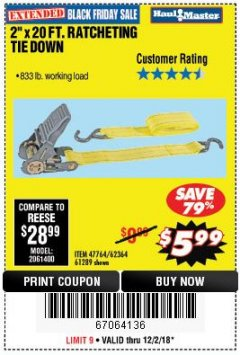 "Harbor Freight Coupon 2"" x 20 FT. RATCHETING TIE DOWN Lot No. 61289/47764/62364 Expired: 12/2/18 - $5.99"