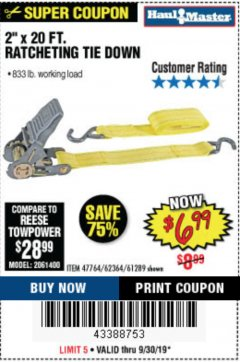 "Harbor Freight Coupon 2"" x 20 FT. RATCHETING TIE DOWN Lot No. 61289/47764/62364 Expired: 9/30/19 - $6.99"