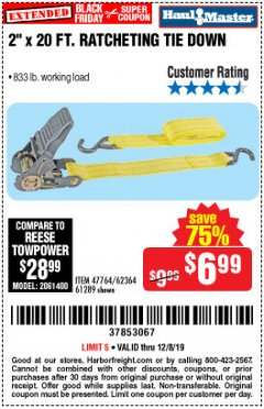 "Harbor Freight Coupon 2"" x 20 FT. RATCHETING TIE DOWN Lot No. 61289/47764/62364 Expired: 12/8/19 - $6.99"