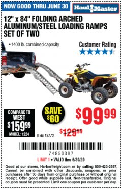 "Harbor Freight Coupon 12"" X 84"" FOLDING ARCHED ALUMINUM/STEEL RAMPS SET OF TWO Lot No. 63772 EXPIRES: 6/30/20 - $99.99"