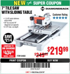 "Harbor Freight Coupon 1.5 HP, 7"" TILE SAW WITH SLIDING TABLE Lot No. 64683 Expired: 3/24/19 - $219.99"