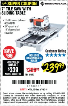 "Harbor Freight Coupon 1.5 HP, 7"" TILE SAW WITH SLIDING TABLE Lot No. 64683 EXPIRES: 6/30/20 - $239.99"