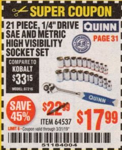 "Harbor Freight Coupon QUINN 21 PIECE, 1/4"" DRIVE SAE AND METRIC HIGH VISIBILITY SOCKET SET Lot No. 64537 Expired: 3/31/19 - $17.99"