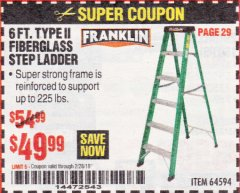 Harbor Freight Coupon 6 FT. TYPE II FIBERGLASS STEP LADDER Lot No. 64594 Expired: 1/28/19 - $49.99