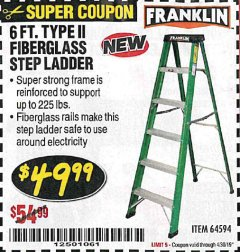 Harbor Freight Coupon 6 FT. TYPE II FIBERGLASS STEP LADDER Lot No. 64594 Expired: 4/30/19 - $49.99