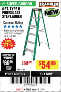 Harbor Freight Coupon 6 FT. TYPE II FIBERGLASS STEP LADDER Lot No. 64594 Expired: 4/30/19 - $54.99