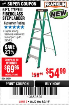 Harbor Freight Coupon 6 FT. TYPE II FIBERGLASS STEP LADDER Lot No. 64594 Expired: 6/2/19 - $54.99