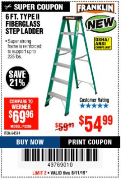 Harbor Freight Coupon 6 FT. TYPE II FIBERGLASS STEP LADDER Lot No. 64594 Expired: 8/11/19 - $54.99