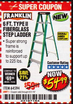 Harbor Freight Coupon 6 FT. TYPE II FIBERGLASS STEP LADDER Lot No. 64594 Expired: 8/31/19 - $54.99