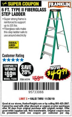 Harbor Freight Coupon 6 FT. TYPE II FIBERGLASS STEP LADDER Lot No. 64594 Expired: 11/30/19 - $49.99