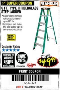 Harbor Freight Coupon 6 FT. TYPE II FIBERGLASS STEP LADDER Lot No. 64594 Expired: 12/8/19 - $49.99