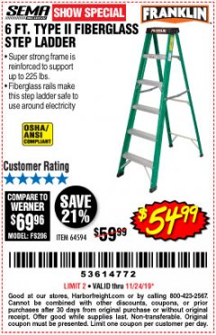 Harbor Freight Coupon 6 FT. TYPE II FIBERGLASS STEP LADDER Lot No. 64594 Expired: 11/24/19 - $54.99
