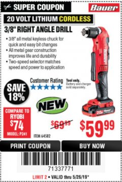 "Harbor Freight Coupon BAUER 20 VOLT HYPERMAX LITHIUM CORDLESS 3/8"" RIGHT ANGLE DRILL Lot No. 64582 EXPIRES: 5/26/19 - $59.99"