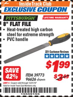 "Harbor Freight ITC Coupon 8"" FLAT FILE Lot No. 96626 Valid Thru: 12/31/19 - $1.99"