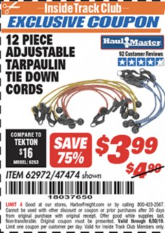 Harbor Freight ITC Coupon 12 PIECE ADJUSTABLE TARPAULIN TIE DOWN CORDS Lot No. 62972/47474 Valid Thru: 6/30/19 - $3.99