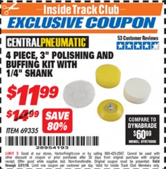"Harbor Freight ITC Coupon 4 PIECE, 3"" POLISHING AND BUFFING KIT WITH 1/4"" SHANK Lot No. 69335 Expired: 3/31/19 - $11.99"