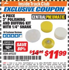 "Harbor Freight ITC Coupon 4 PIECE, 3"" POLISHING AND BUFFING KIT WITH 1/4"" SHANK Lot No. 69335 Dates Valid: 12/31/69 - 5/31/19 - $11.99"