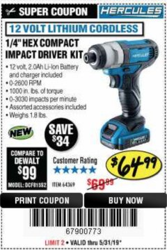 "Harbor Freight Coupon HERCULES 1/4"" COMPACT HEX IMPACT DRIVER Lot No. 64369 EXPIRES: 5/31/19 - $64.99"