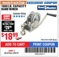 Harbor Freight ITC Coupon 1000 LB. CAPACITY HAND WINCH Lot No. 62592/65688 Expired: 2/26/19 - $18.99