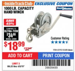 Harbor Freight ITC Coupon 1000 LB. CAPACITY HAND WINCH Lot No. 62592/65688 Expired: 4/9/19 - $18.99