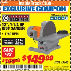 "Harbor Freight ITC Coupon 12"" 1-1/4 HP DISC SANDER Lot No. 43468 Dates Valid: 12/31/69 - 6/30/20 - $149.99"