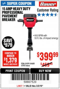 Harbor Freight Coupon BAUER 15 AMP 70 LB. PRO BREAKER HAMMER Lot No. 63439/63436/64608 Expired: 3/3/19 - $399.99