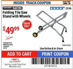 Harbor Freight ITC Coupon FOLDING TILE SAW STAND WITH WHEELS Lot No. 69325 Dates Valid: 12/31/69 - 6/30/20 - $49.99