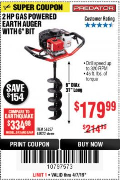 "Harbor Freight Coupon 2HP GAS POWERED EARTH AUGER W/6"" BIT Lot No. 56257,63022 Expired: 4/7/19 - $179.99"