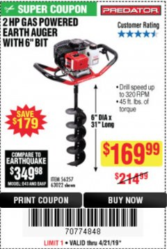 "Harbor Freight Coupon 2HP GAS POWERED EARTH AUGER W/6"" BIT Lot No. 56257,63022 Expired: 4/21/19 - $169.99"