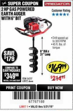 "Harbor Freight Coupon 2HP GAS POWERED EARTH AUGER W/6"" BIT Lot No. 56257,63022 EXPIRES: 5/31/19 - $169.99"